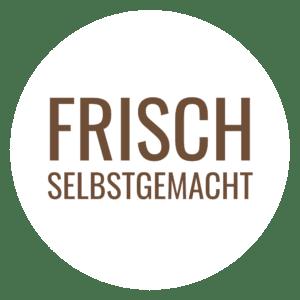 Frisch & Selbstgemacht